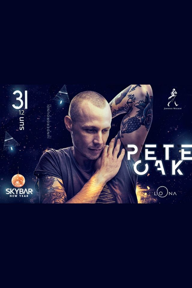 New Year with Pete OAK | Skybar